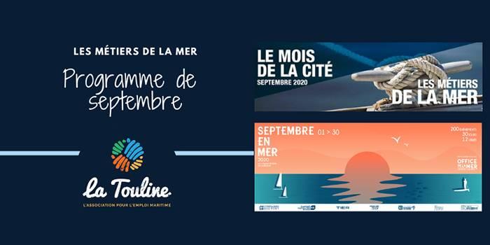 Découvrez le programme du mois de septembre des métiers de la mer avec la Touline
